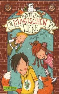 Margit Auer - Die Schule der Magischen Tiere Tome 1 : .