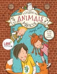 Margit Auer et Nina Dulleck - O Colégio dos Animais Mágicos 1.
