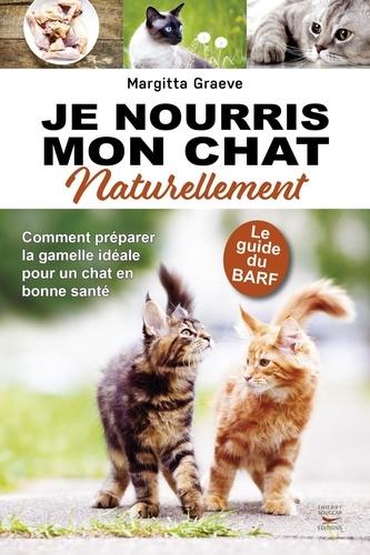 Je nourris mon chat naturellement - Format ePub - 9782365493284 - 8,99 €
