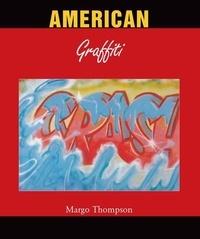 Margo Thompson - American Grafitti.