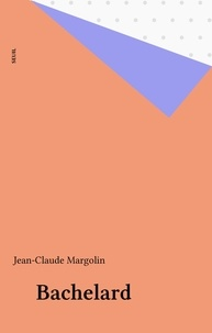 Margolin - Bachelard.