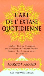 Deedr.fr L'art de l'extase quotidienne. Les sept clés du tantrisme qui permettent d'intégrer passion, esprit et joie à chaque aspect de votre vie Image
