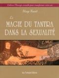 Margot Anand - La magie du Tantra dans la sexualité.