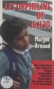 Margot Arnaud et Armelle Oger - Les orphelins de 16 h 30.
