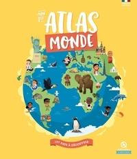 Margot Boutges et Noémie Arnaud - Mon 1er atlas monde.