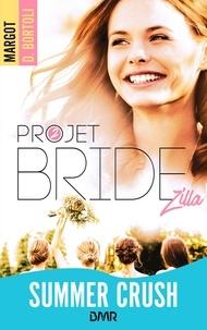 Margot D. Bortoli - Projet Bridezilla.