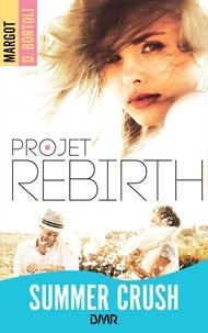 Margot D. Bortoli - Projet Rebirth.