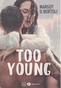 Margot D. Bortoli - Too Young.