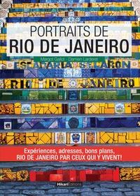 Margot Gallot et Damien Larderet - Portraits de Rio de Janeiro.