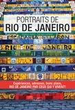 Margot Gallot et Damien Larderet - Portraits de Rio de Janeiro - Rio de Janeiro par ceux qui y vivent !.