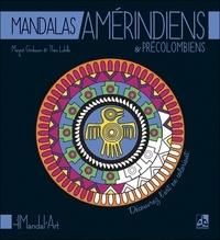 Margot Grinbaum - Mandalas amérindiens & précolombiens.