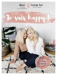 Margot et Catherine Augé - Je suis happy !.