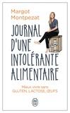 Margot Montpezat - Journal d'une intolérante alimentaire.