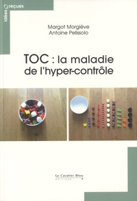 Goodtastepolice.fr TOC : la maladie de l'hyper-contrôle Image