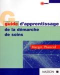 Margot Phaneuf - Guide d'apprentissage de la démarche de soins.