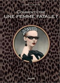 Margot Pims - Comment être une femme fatale ?.
