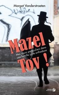 Margot Vanderstraete - Mazel Tov ! - Mes cours particuliers dans une famille juive orthodoxe.