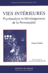 Vies intérieures. Psychanalyse et développement de la personnalité.pdf