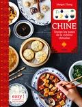 Margot Zhang - Chine, toutes les bases de la cuisine chinoise.