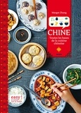 Margot Zhang et Charly Deslandes - Chine - Toutes les bases de la cuisine chinoise.