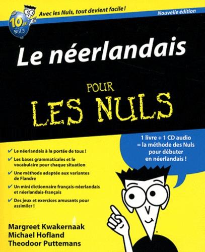 Margreet Kwakernaak et Michael Hofland - Le néerlandais pour les nuls. 1 CD audio