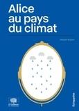 Margret Boysen - Alice au pays du climat.