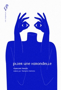 Margret Kreidl - Plier une hirondelle.