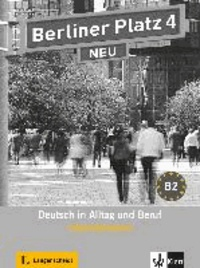 Margret Rodi et Lutz Rohrmann - Berliner Platz 4 NEU - Intensivtrainer - Deutsch in Alltag und Beruf.