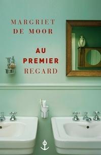Margriet De Moor - Au premier regard.