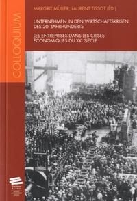 Margrit Müller et Laurent Tissot - Les entreprises dans les crises économiques du XXe siècle.
