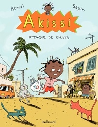 Marguerite Abouet et Mathieu Sapin - Akissi Tome 1 : Attaque de chats.