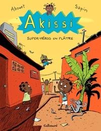 Marguerite Abouet et Mathieu Sapin - Akissi Tome 2 : Super-héros en plâtre.