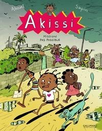 Marguerite Abouet et Mathieu Sapin - Akissi Tome 8 : Mission pas possible.