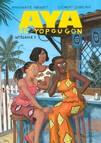 Marguerite Abouet et Clément Oubrerie - Aya de Yopougon Intégrale Tome 1 : .
