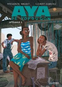 Marguerite Abouet et Clément Oubrerie - Aya de Yopougon Intégrale Tome 2 : .