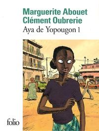 Marguerite Abouet et Clément Oubrerie - Aya de Yopougon Tome 1 : .