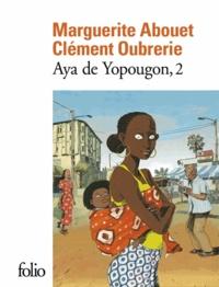 Marguerite Abouet et Clément Oubrerie - Aya de Yopougon Tome 2 : .
