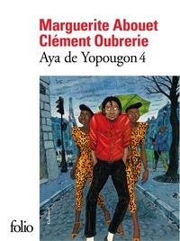 Marguerite Abouet et Clément Oubrerie - Aya de Yopougon Tome 4 : .