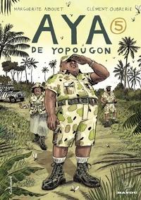 Livres avec téléchargements gratuits de livres électroniques Aya de Yopougon Tome 5 9782075015981