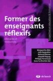 Marguerite Altet et Julie Desjardins - Former des enseignants réflexifs - Obstacles et résistances.