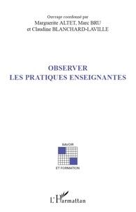 Marguerite Altet et Marc Bru - Observer les pratiques enseignantes.