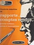 Marguerite Audry et Jean Roumagnac - Précis de rédaction de rapports, comptes rendus, procès-verbaux, notes et instructions.