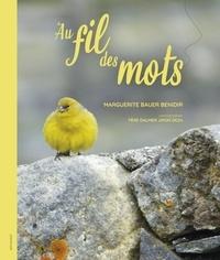 Marguerite Bauer Benidir - Au fil des mots.