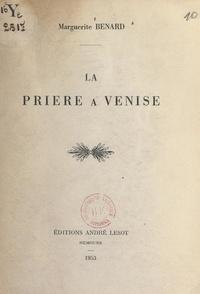 Marguerite Benard - La prière à Venise.