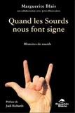 Marguerite Blais - Quand les sourds nous font signe - Histoires de sourds.