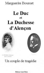 Marguerite Bourcet - Le Duc et la Duchesse d'Alencon.
