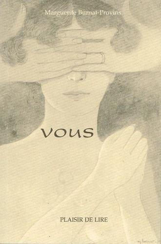 Marguerite Burnat-Provins - Vous.