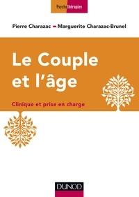Marguerite Charazac-Brunel et Pierre Charazac - Le couple et l'âge - Clinique et prise en charge.