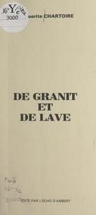 Marguerite Chartoire et Romain Rodde - De granit et de lave.