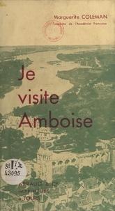 Marguerite Coleman - Je visite Amboise.